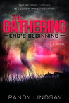 End's Beginning (The Gathering #1)