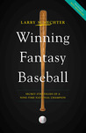 Winning Fantasy Baseball: Secret Strategies of a Nine-Time National Champion
