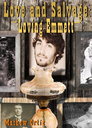 Loving Emmett (Love and Salvage, #1)