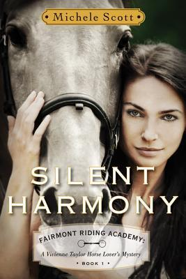 Silent Harmony (Fairmont Riding Academy, #1)
