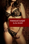 Feminized Cuckold by Ann Michelle