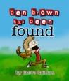 Ben Brown Has Been Found