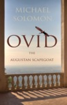 Ovid The Augustan Scapegoat