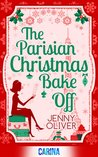 The Parisian Christmas Bake Off by Jenny Oliver