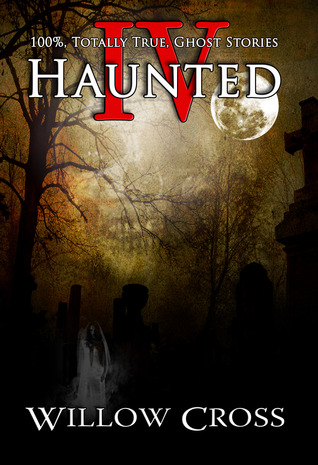 Haunted IV