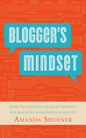 The Blogger's Mindset