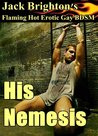 His Nemesis (His Nemesis, #1)