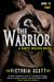 The Warrior (Dante Walker, #3) by Victoria Scott