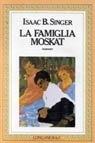 La famiglia Moskat by Isaac Bashevis Singer
