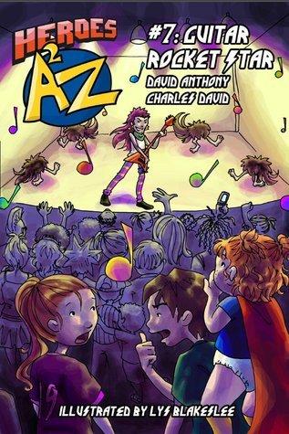 Heroes A2Z #7: Guitar Rocket Star
