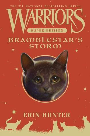 Bramblestar's Storm (Warriors Super Edition, #7)