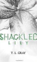Shackled Lily (Winsor, #2)