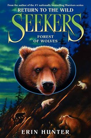 Forest of Wolves (Seekers: Return to the Wild, #4)