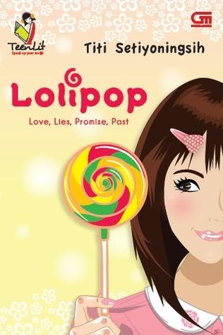 Hasil gambar untuk Novel Lolipop – Titi Setiyoningsih