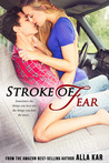 Stroke of Fear by Alla Kar