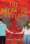 The Break-Up Artist (Break-up Artist, #1)