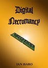 Digital Necromancy (The Dying War, #4)
