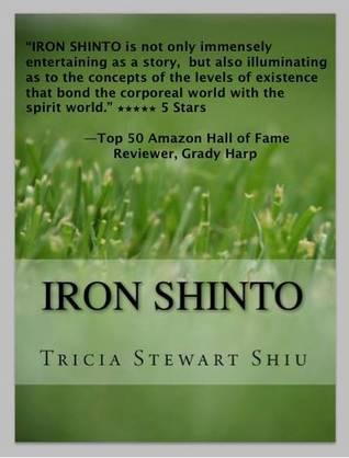 Iron Shinto(Moa 3) - Tricia Stewart Shiu