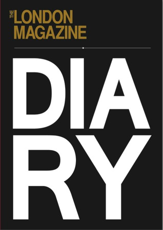 The London Magazine Diary 2014