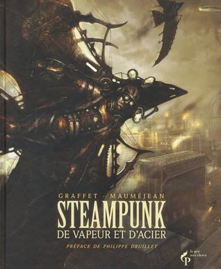 Steampunk : De vapeur er d'acier