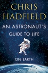 An Astronaut's Guide to Life-book cover