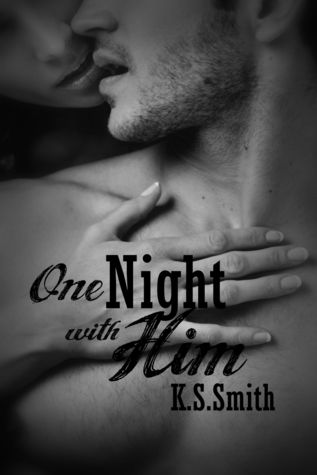 One Night with Him (One Night with Him, #1)