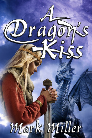 Download and Read online A Dragon's Kiss (Blue Heaven, #6) books