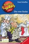 Die rote Socke (Kommissar Kugelblitz, #1)