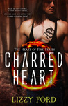 Charred Heart by Lizzy Ford