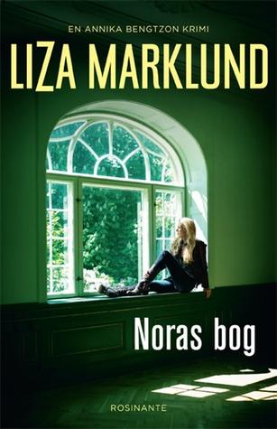 Ebook Noras bog by Liza Marklund TXT!