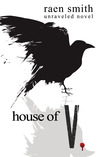 House of V (Unraveled Series #3)