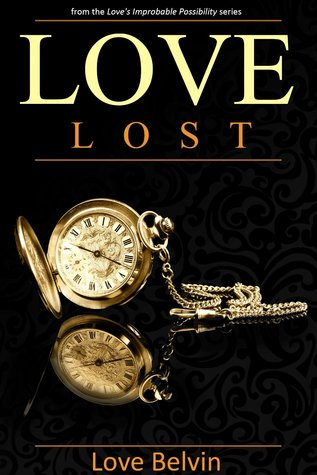 Love Lost(Loves Improbable Possibility 1)