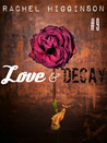 Love and Decay, Episode Nine (Love and Decay, #9)
