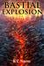 Bastial Explosion