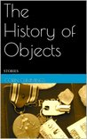 The History of Objects