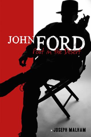 John Ford: Poet In the Desert