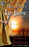 Her Place In Time (Escape Through Time, #2)