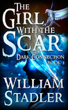 The Girl with the Scar (Dark Connection #1)