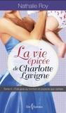 Foie gras au torchon et popsicle aux cerises (La vie épicée de Charlotte Lavigne, #4 )