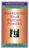 Awakening Your Psychic Powers: Open Your Inner Mind And Control Your Psychic Intuition Today