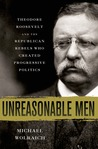 Unreasonable Men:...