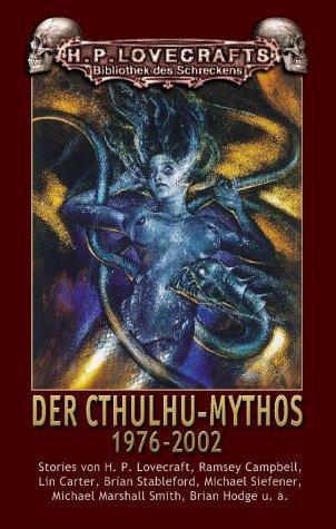 Der Cthulhu-Mythos 1976-2002