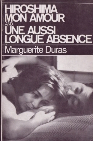 Hiroshima mon amour (and) Une aussi longue absence