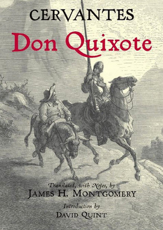 Don Quixote: James H. Montgomery Translation