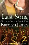 Last Song (Chasing Cross, #5; Brothers of Rock, #5)