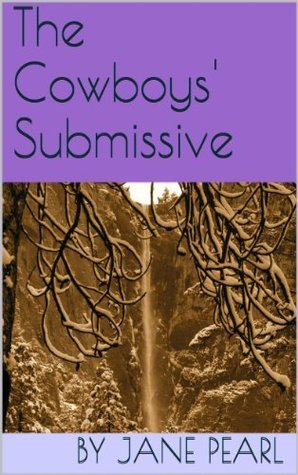 The Cowboys' Submissive