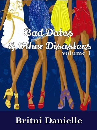 Bad Dates & Other Disasters (Volume 1)