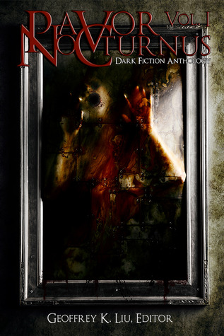Pavor Nocturnus Dark Fiction Anthology, Volume 1