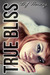 True Bliss (Bliss, #2)