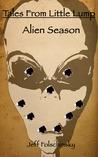 Tales From Little Lump - Alien Season